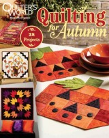 1438545051_quilting-for-autumn-november-2015