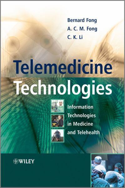 telemedicine technologies information technologies in medicine and telehealth تکنولوژی های درمان از راه دور: فناوری اطلاعات در پزشکی